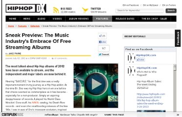 http://www.hiphopdx.com/index/editorials/id.1921/title.sneak-preview-the-music-industrys-embrace-of-free-streaming-albums