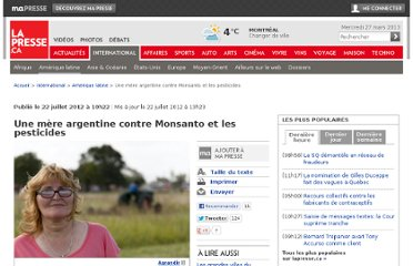 http://www.lapresse.ca/international/amerique-latine/201207/22/01-4557896-une-mere-argentine-contre-monsanto-et-les-pesticides.php