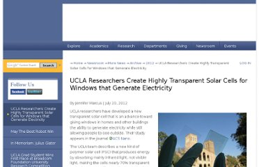 http://www.engineer.ucla.edu/newsroom/more-news/archive/2012/ucla-researchers-highly-transparent-solar-cells-for-windows-that-generate-electricity
