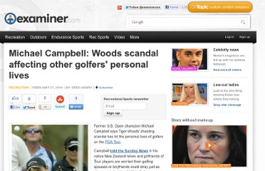 http://www.examiner.com/article/michael-campbell-woods-scandal-affecting-other-golfers-personal-lives