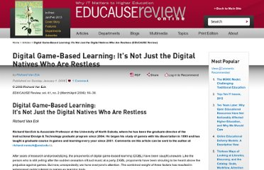 http://www.educause.edu/ero/article/digital-game-based-learning-its-not-just-digital-natives-who-are-restless