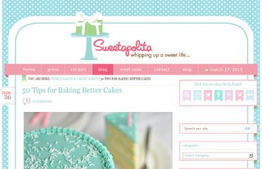 http://sweetapolita.com/2010/11/50-tips-for-baking-better-cakes/