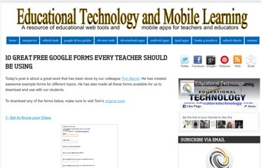 http://www.educatorstechnology.com/2012/07/10-great-free-google-forms-every.html