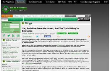 http://www.gamasutra.com/blogs/ErinHoffman/20090916/3065/Life_Addictive_Game_Mechanics_And_The_Truth_Hiding_In_Bejeweled.php