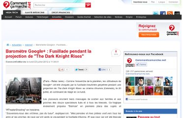 http://www.commentcamarche.net/news/5860059-barometre-google-fusillade-pendant-la-projection-de-the-dark-knight-rises