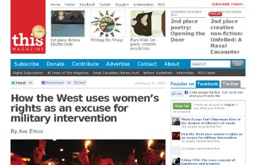 http://this.org/magazine/2012/02/17/how-the-west-uses-women%e2%80%99s-rights-as-an-excuse-for-military-intervention/