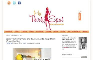 http://www.mythirtyspot.com/2011/09/how-to-store-fruits-and-vegetables-so.html