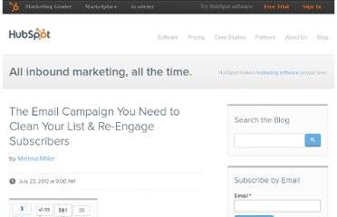 http://blog.hubspot.com/blog/tabid/6307/bid/33403/The-Email-Campaign-You-Need-to-Clean-Your-List-Re-Engage-Subscribers.aspx
