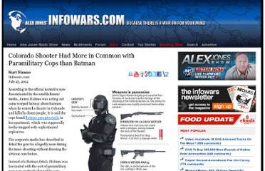 http://www.infowars.com/colorado-shooter-had-more-in-common-with-paramilitary-cops-than-batman/