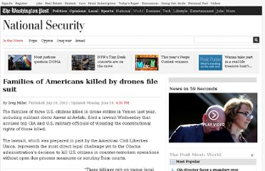 http://www.washingtonpost.com/world/national-security/families-of-americans-killed-by-drones-to-file-suit/2012/07/18/gJQAhbJWtW_story.html