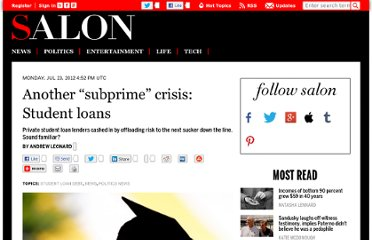 http://www.salon.com/2012/07/23/another_subprime_crisis_student_loans/