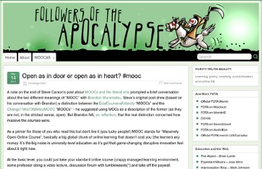 http://followersoftheapocalyp.se/open-as-in-door-or-open-as-in-heart-mooc/