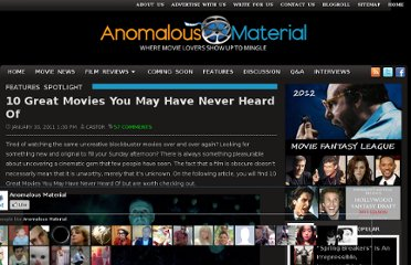 http://www.anomalousmaterial.com/movies/2011/01/10-great-movies-you-may-have-never-heard-of/