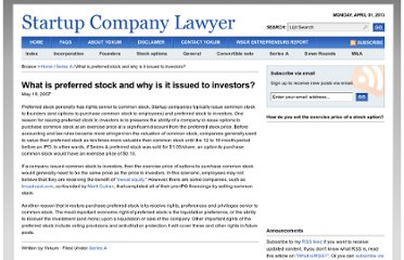 http://www.startupcompanylawyer.com/2007/05/19/what-is-preferred-stock-and-why-is-it-issued-to-investors/