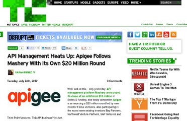 http://techcrunch.com/2012/07/24/api-management-heats-up-apigee-follows-mashery-with-its-own-20-million-round/