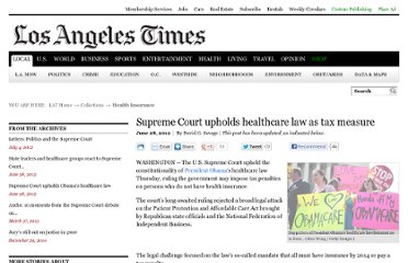http://articles.latimes.com/2012/jun/28/news/la-pn-supreme-court-upholds-healthcare-law-as-tax-measure-20120628