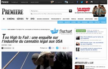 http://fluctuat.premiere.fr/Societe/News/Too-High-to-Fail-une-enquete-sur-l-industrie-du-cannabis-legal-aux-USA-3446314