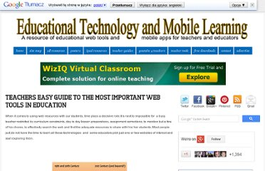 http://www.educatorstechnology.com/2012/07/teachers-easy-guide-to-most-important.html#