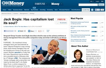 http://management.fortune.cnn.com/2012/07/24/jack-bogle-has-capitalism-lost-its-soul/