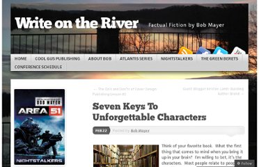 http://writeitforward.wordpress.com/2011/02/22/seven-keys-to-unforgettable-characters/