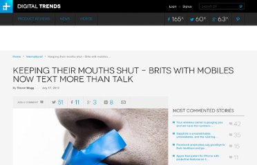 http://www.digitaltrends.com/mobile/keeping-their-mouths-shut-brits-with-mobiles-now-text-more-than-talk/