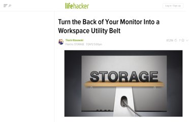 http://lifehacker.com/5928733/turn-the-back-of-your-monitor-into-a-workspace-utility-belt