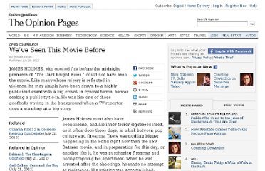 http://www.nytimes.com/2012/07/21/opinion/weve-seen-this-movie-before.html?_r=2&hp