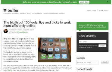 http://blog.bufferapp.com/the-big-list-of-100-tools-tips-and-tricks-to-work-more-efficiently-online