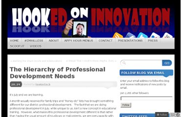 http://hookedoninnovation.com/2012/07/24/the-hierarchy-of-professional-development-needs/