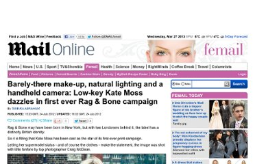 http://www.dailymail.co.uk/femail/article-2178252/Barely-make-natural-lighting-handheld-camera-Low-key-Kate-Moss-dazzles-Rag--Bone-campaign.html