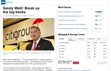 http://money.cnn.com/2012/07/25/news/economy/sandy-weill-banks/index.htm