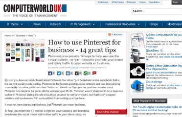 http://www.computerworlduk.com/how-to/it-business/3346391/how-use-pinterest-for-business-14-great-tips/
