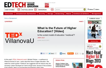 http://www.edtechmagazine.com/higher/article/2012/07/what-future-higher-education-video