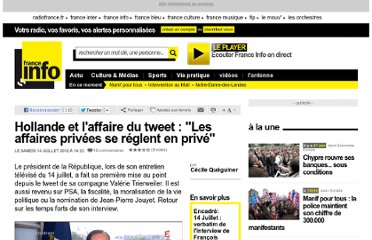 http://www.franceinfo.fr/politique/hollande-et-l-affaire-du-tweet-les-affaires-privees-se-reglent-en-prive-677231-2012-07-14