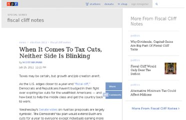 http://www.npr.org/2012/07/25/157359431/when-it-comes-to-tax-cuts-neither-side-is-blinking