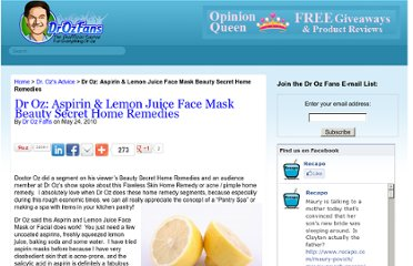 http://www.drozfans.com/dr-ozs-advice/dr-oz-aspirin-lemon-juice-face-mask-beauty-secret-home-remedies/