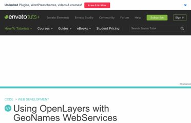 http://net.tutsplus.com/tutorials/javascript-ajax/using-openlayers-with-geonames-webservices/