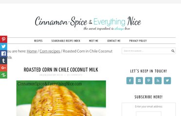 http://www.cinnamonspiceandeverythingnice.com/oven-rosted-corn-in-chile-coconut-milk/
