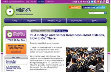 http://www.schoolimprovement.com/common-core-360/blog/ELA-College-and-Career-Readiness-What-It-Means-How-to-Get-There/