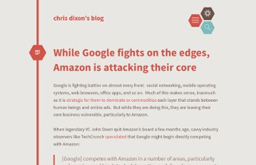 http://cdixon.org/2010/05/22/while-google-fights-on-the-edges-amazon-is-attacking-their-core/