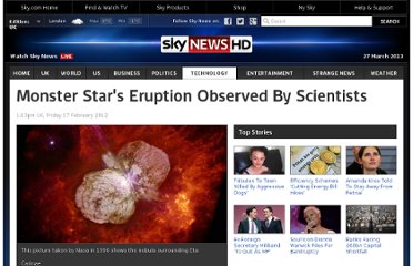 http://news.sky.com/story/927172/monster-stars-eruption-observed-by-scientists