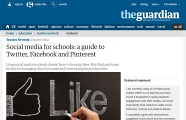 http://www.guardian.co.uk/teacher-network/2012/jul/26/social-media-teacher-guide