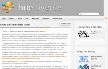 http://hueniverse.com/2012/07/oauth-2-0-and-the-road-to-hell/