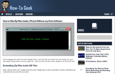 http://www.howtogeek.com/119365/how-to-hide-zip-files-inside-a-picture-without-any-extra-software/