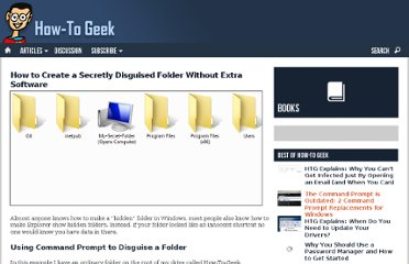http://www.howtogeek.com/118975/how-to-create-a-secretly-disguised-folder-without-extra-software/
