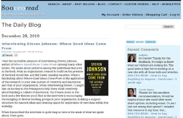 http://blog.800ceoread.com/2010/12/28/interviewing-steven-johnson-where-good-ideas-come-from/
