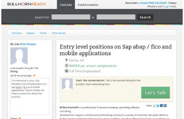 http://www.bullhornreach.com/job/423920_entry-level-positions-on-sap-abap-fico-and-mobile-applications-fairfax-va