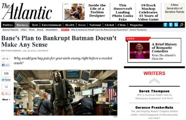 http://www.theatlantic.com/business/archive/2012/07/banes-plan-to-bankrupt-batman-doesnt-make-any-sense/260191/