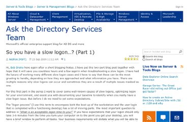 http://blogs.technet.com/b/askds/archive/2009/09/24/so-you-have-a-slow-logon-part-1.aspx
