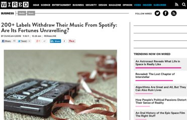http://www.wired.com/business/2011/11/200-labels-withdraw-their-music-from-spotify-are-its-fortunes-unravelling/